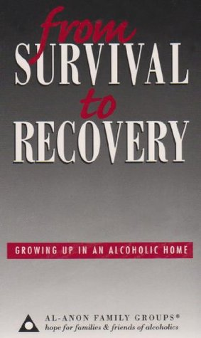 From Survival to Recovery by Al-Anon Family Group