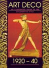 Guide To Art Deco Style 1920 40, Illustrated Guide To The Decorative Style