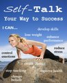 Self-Talk Your Way to Sucess