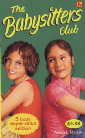 Babysitters Club Collection #13 (The Babysitters Club, #37-39)