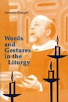 Words and Gestures in the Liturgy
