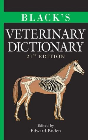 Black's Veterinary Dictionary.