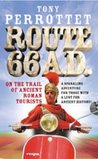 Route 66 A. D.: On The Trail Of Ancient Roman Tourists