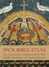 The Spck Bible Atlas: The Events, People and Places of the Bible from Genesis to Revelation
