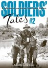 Soldiers Tales 2 A collection of true stories from Aussie Soldiers