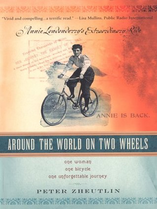 Around the World on Two Wheels: Annie Londonderry's Extraordinary Ride