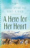 A Hero for Her Heart