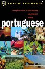 Teach Yourself Portuguese: A Complete Course in Understanding Speaking and Writing (Teach Yourself Portuguese Language Courses) (book and CD pack)