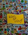 Lots Of Love: A Collection Of Children's Sayings