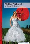 Wedding Photography   A Guide To Posing