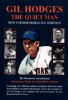 Gil Hodges: The Quiet Man   New Special Commemorative Edition