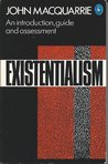 Existentialism: An Introduction, Guide and Assessment (Pelican Books)