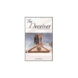 Deceiver: Our Daily Struggle with Satan