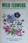 Wild Flowers of Britain and Northern Europe (Collins Pocket Guides Series)
