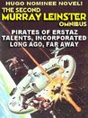 The Second Murray Leinster Omnibus--Three Complete Novels