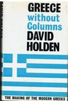 Greece Without Columns: The Making Of The Modern Greeks