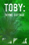 Toby: Thyme Cottage