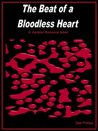 The Beat of a Bloodless Heart