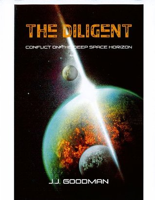 The Diligent (The Deep Space Chronicles)