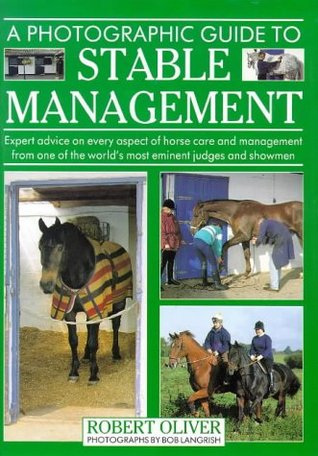 A Photographic Guide to Stable Management