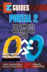 Portal 2: The Complete Walkthrough Guide