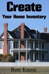 Create Your Home Inventory - (Don't Let Disaster Catch You Unprepared)
