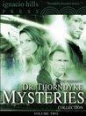 Dr. Thorndyke Mysteries Collection, Volume Two Dr. Thorndyke Mysteries Collection, Volume Two