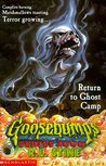 Return to Ghost Camp by R.L. Stine
