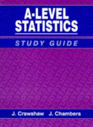 A Concise Course In Advanced Level Statistics: Study Guide To 3r.E