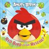 Red Bird to the Rescue! (Angry Birds)