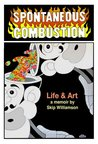 Spontaneous Combustion (Skip Williamson autobiography)
