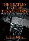 The Beatles' Untold Tokyo Story: Music as a Socio-Political Force