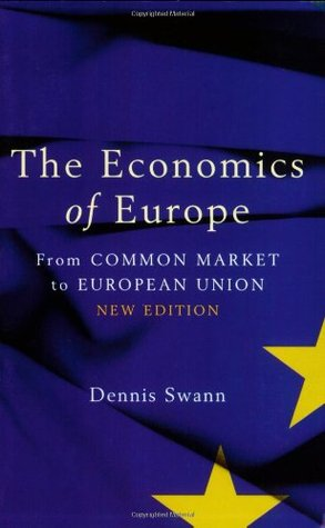 Economics Of Europe 9th Edition: From Common Market To European Union