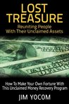 Lost Treasure, Reuniting People With Their Unclaimed Assets