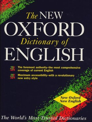 The New Oxford Dictionary of English (Dictionary)