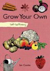 Self-sufficiency Grow Your Own (Self Sufficiency)