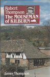 Mouseman of Kilburn: Story of Robert Thompson and the Church Mouse