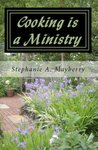 Cooking is a Ministry: My Favorite Recipes