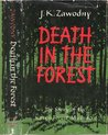 Death in the Forest: The Story of the Katyn Forest Massacre