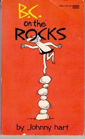 B.C. on the Rocks by Johnny Hart