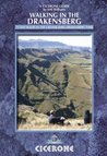 Walking in the Drakensberg: 75 walks in the uKhahlamba-Drakensberg Park (Cicerone Guides)