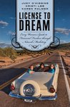 License to Dream: Every Woman's Guide to Financial Freedom Through Network Marketing