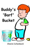 Buddy's 'Barf' Bucket