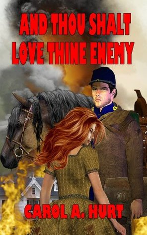 And Thous Shalt Love Thine Enemy