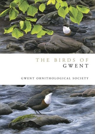 The Birds of Gwent. W.A. Venables ... [Et Al.] on Behalf of the Gwent Ornithological Society