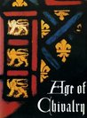 Age Of Chivalry: Art In Plantagenet England 1200 1400