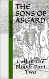 The Sons of Asgard: The Call of the Blood Part Two