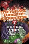 Bronze Tree of Death (The Grave Robbers' Chronicles)