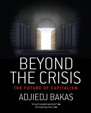 Beyond the Crisis: The Future of Capitalism