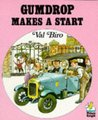 Gumdrop Makes A Start (Gumdrop The Vintage Car, #13)